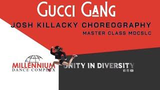 """GUCCI GANG"" Josh Killacky JAN 2018 || Millennium Dance Complex SLC MDCSLC"