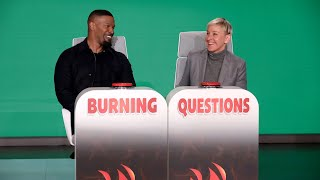Jamie Foxx Answers Ellen's 'Burning Questions'