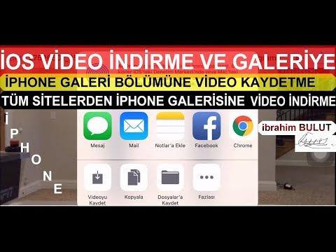 ios için video indirme programı ve galeriye kaydetme