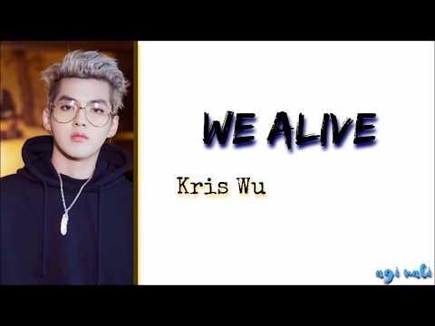 kris wu - we alive (Legendado PT/BR)