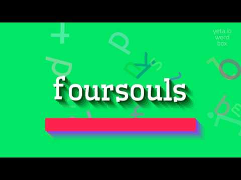 "How to say ""foursouls""! (High Quality Voices)"