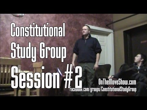 SW Washington Constitutional Study Group - Session #2 - OnTh