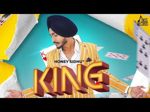 king-|-(-full-hd)-|-honey-sidhu-|-ikwinder-singh-|-new-punjabi-songs-2019-|-latest-punjabi-songs