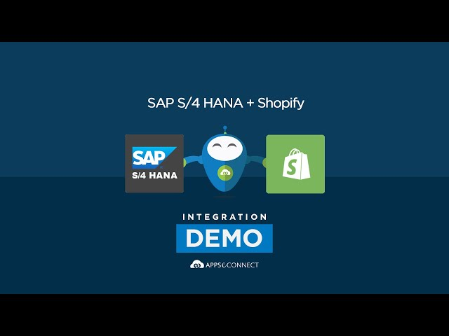 Integrate SAP S4 HANA and Shopify | APPSeCONNECT