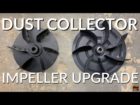 Dust Collector Impeller Upgrade Test