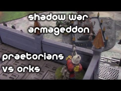 Shadow War Armageddon #1 - Praetorian Guard vs Orks - Hit and Run