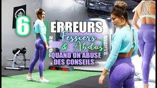 6 ERREURS FESSIERS ET ABDOS - Quand on abuse des conseils de coach