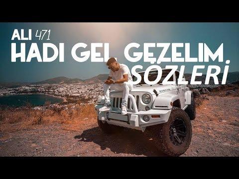 Ali471 Hadi Gel-Gezelim Sözleri (Lyrics)