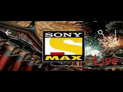 Sony max tv Live 2018 indai