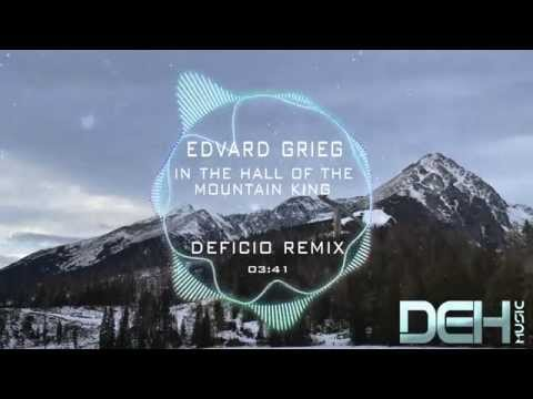 Edvard Grieg  In the Hall of the Mountain King Deficio Remix