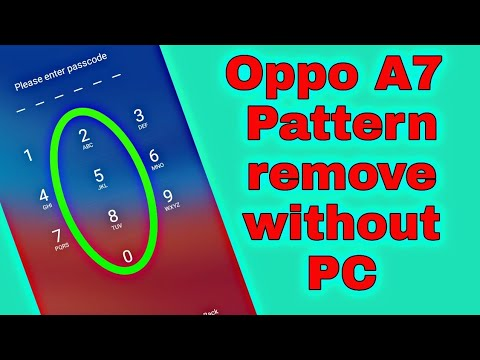 Oppo A7 Pattern Unlock without PC Hard Reset
