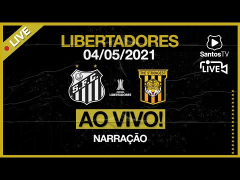 🔴 AO VIVO: SANTOS 5 x 0 THE STRONGEST | CONMEBOL LIBERTADORES (04/05/21)