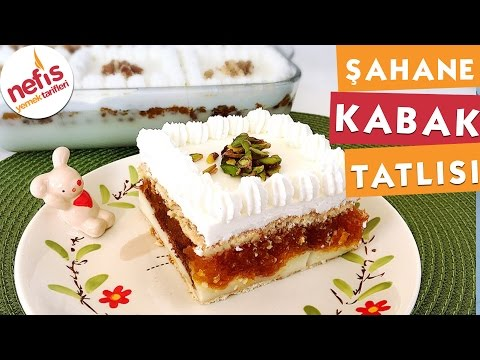 Şahane Kabak Tatlısı - Kabak Tatlısı - Nefis Yemek Tarifleri