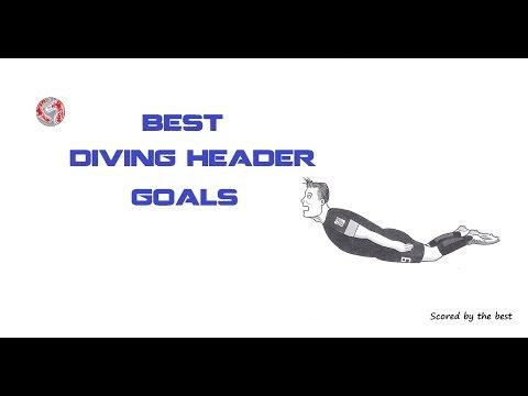Best Diving Header Goals