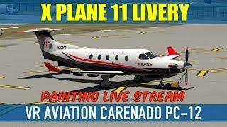 X Plane 11 Painting Carenado Pilatus PC-12 VR Aviation Livery