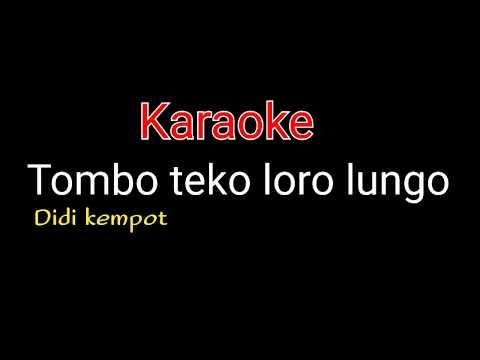 tombo-teko-loro-lungo-karaoke-didi-kempot