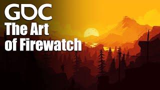 The Art of Firewatch