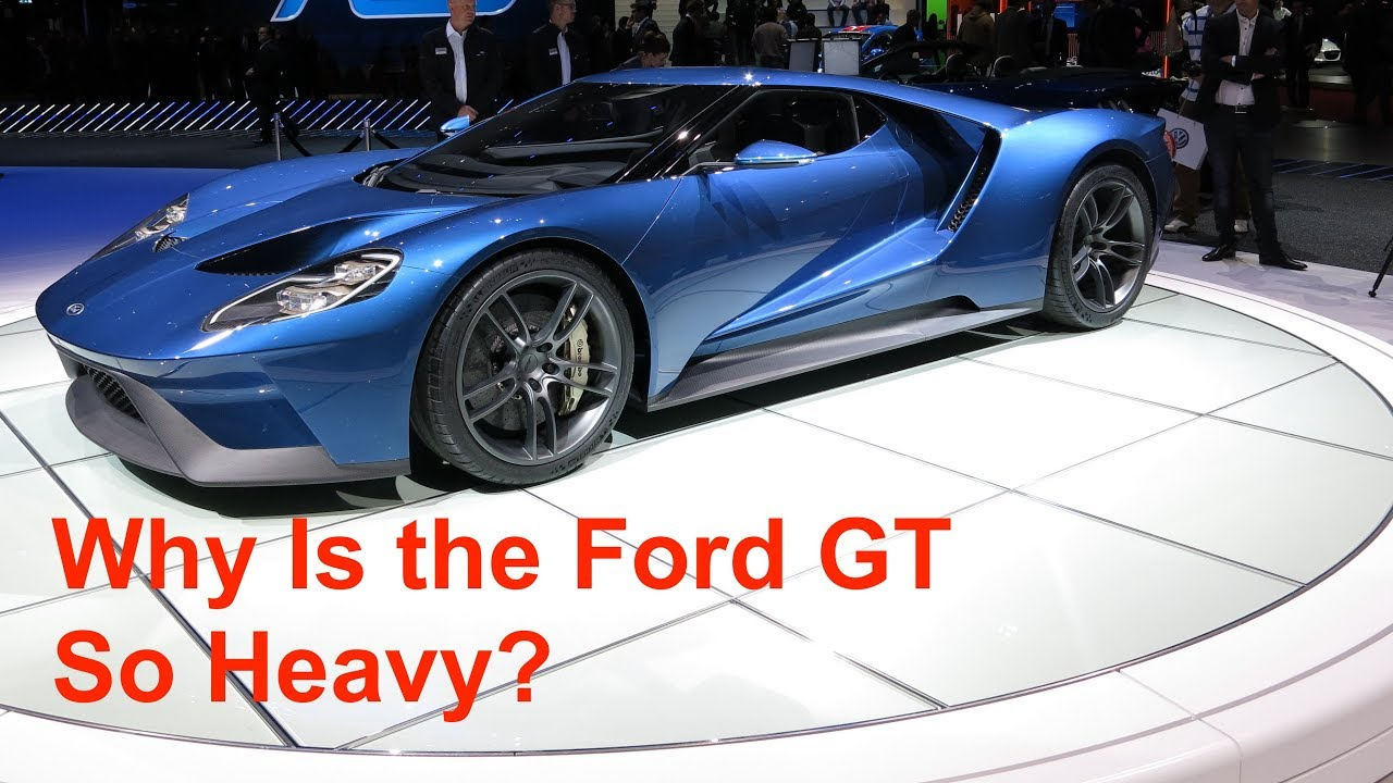 Lets Talk About Ford Gt Curb Weights Lap Times