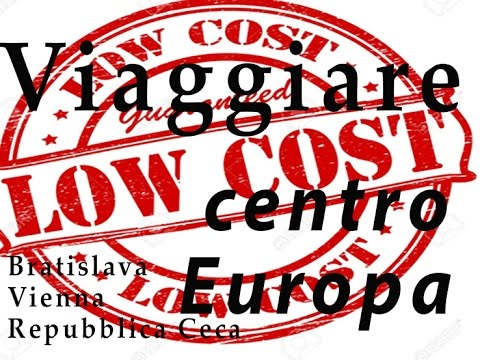 Viaggio LOW COST centro EUROPA  Bratislava Vienna Repubblica Ceca