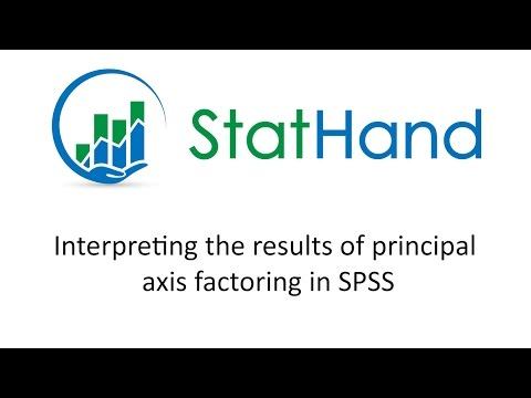 StatHand - Interpreting the results of principal axis factoring in SPSS