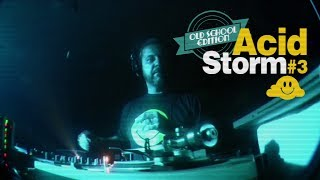 Aftermovie - Acid Storm #3 - Old School Edition