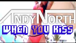 Andy North - When You Kiss