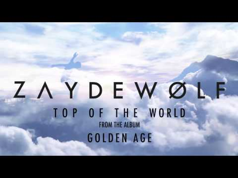 ZAYDE WOLF - TOP OF THE WORLD (Audio) - DUDE PERFECT - STEEP ALASKA