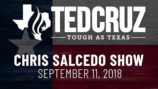 Ted Cruz on the Chris Salcedo Show | September 11, 2018