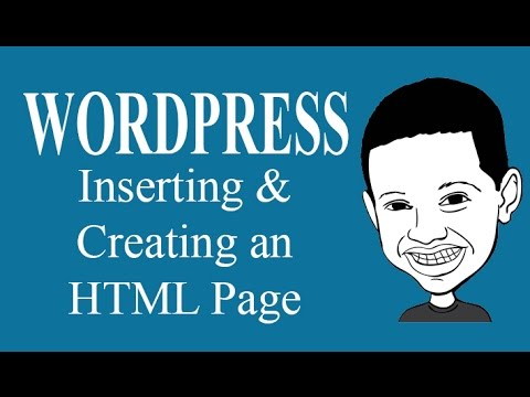 Wordpress Tutorial - How To Make , Insert Or Use An HTML Page