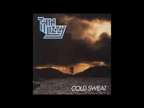 Thin Lizzy cold sweat lyrics
