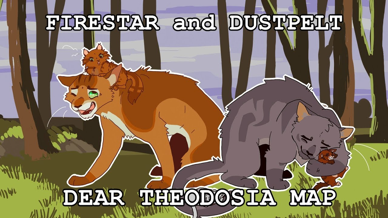 Firestar and Dustpelt - Dear Theodosia ||| Beginners friendly MAP ||| CLOSED