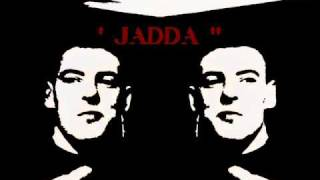 JADDA - YOU CAN TALK ALL YOU WANT.wmv