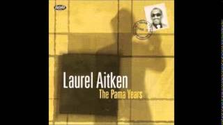 Laurel Aitken - The Pama Years (Full Album) - 1999