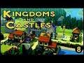 "Kingdoms and Castles - ""The End""   - Part 8"