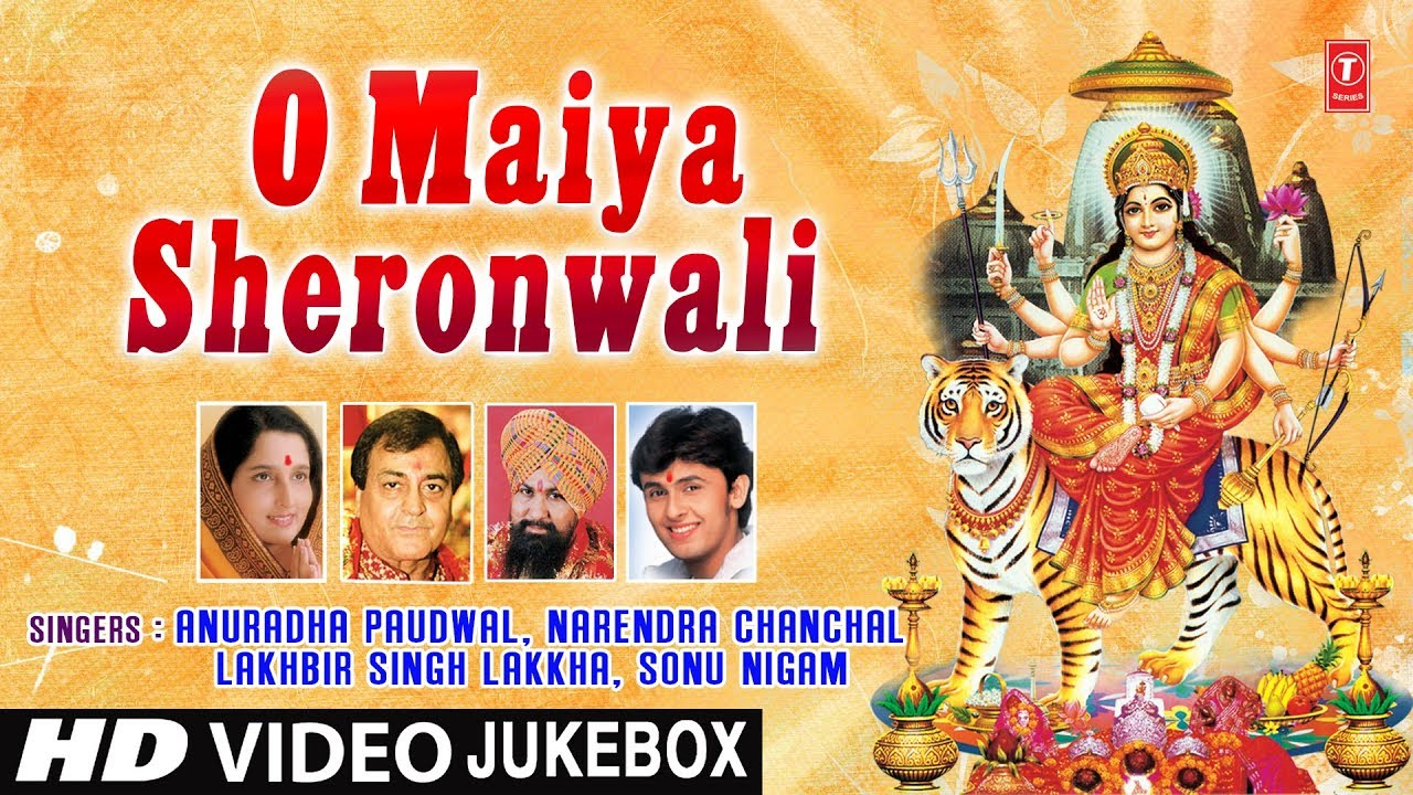 नवरात्री Special: O Maiya Sheronwali I Full HD Video Songs Juke Box