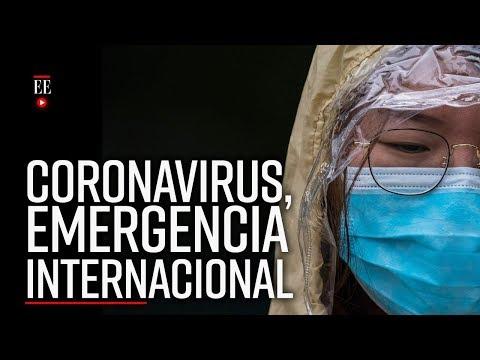 Coronavirus: ¿Qué Significa Lo Declaren Emergencia De Salud Pública Internacional? - El Espectador