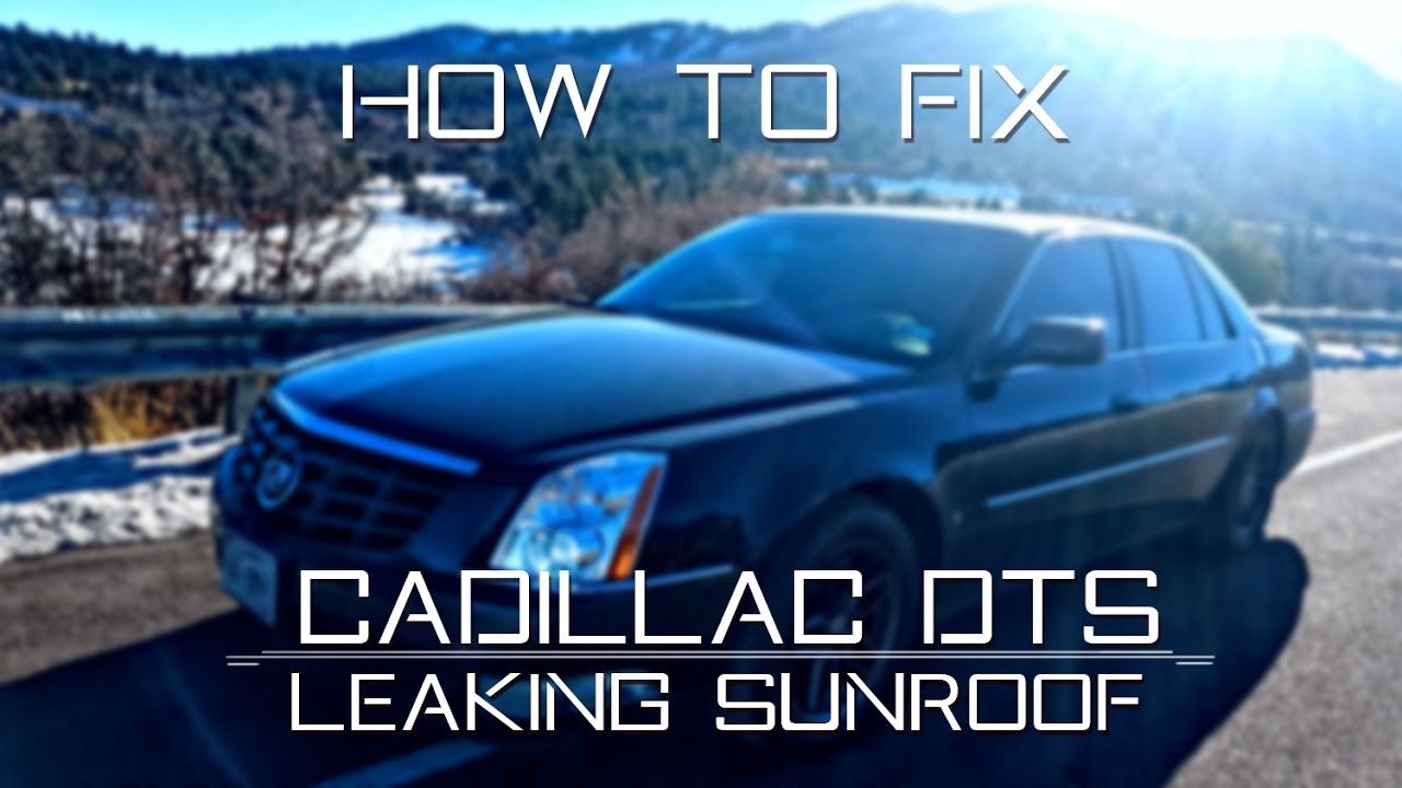2006 2011 cadillac dts how to fix leaking sunroof youtube rh youtube com 2006 BMW X3 Sunroof Diagram 2003 Tahoe Sunroof Diagram