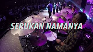 Download Mp3 Serukan Namanya - Jpcc Worship  Drumcam