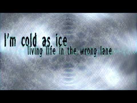 Cold As Ice - Blacklite District (lyrics)