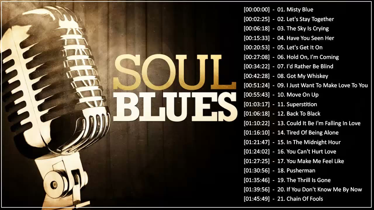 blues playlist soul songs compilation