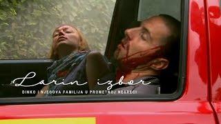 Larin izbor : Dinko i njegova familija u prometnoj nesreći