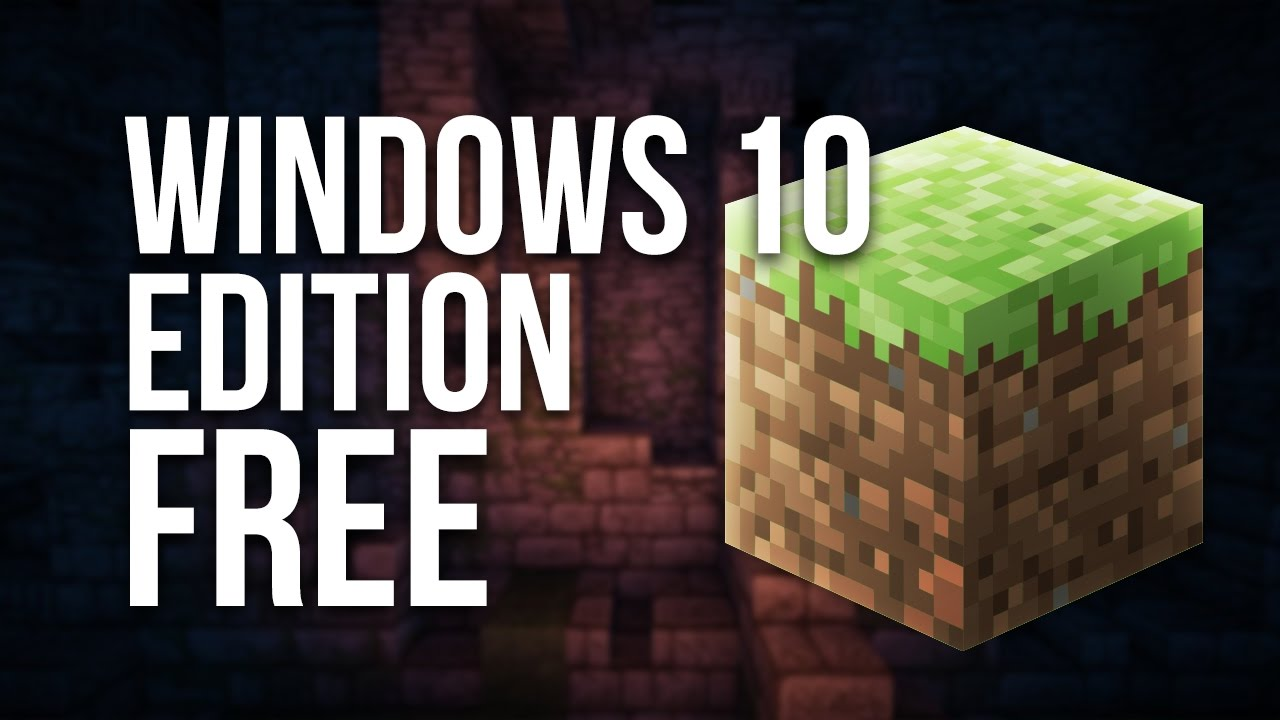 How To Get Minecraft Windows 10 Edition For Free Youtube