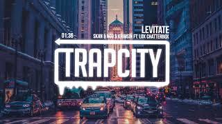 Skan & NGO & Krimsin - Levitate (ft. Lox Chatterbox) thumbnail