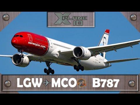 X-Plane 10 | London [LGW] ✈ Orlando [MCO] | NAX7257 | B787 [IVAO]