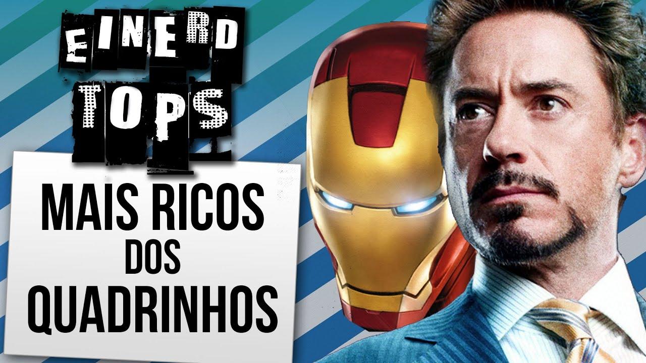 Quem são os Super Herois e Super Vilões Mais Ricos | Ei Nerd