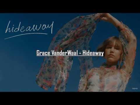 Grace VanderWaal - Hideaway