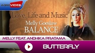Melly feat. Andhika Pratama - Butterfly | Alb. Balance #LoveLifeMusic