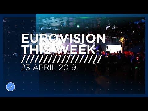 Eurovision This Week: 23 April 2019