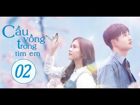 Phim Tình Yêu Lãng Mạn Trung - Thái Hay Nhất 2020 (THUYẾT MINH) | Cầu Vồng Trong Tim Em - Tập 02