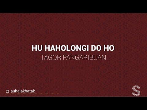Hu Haholongi Do Ho - Lirik Lagu Batak #4